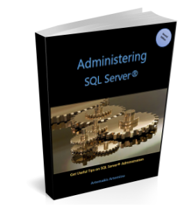 Administering SQL Server (eBook) – Table of Contents
