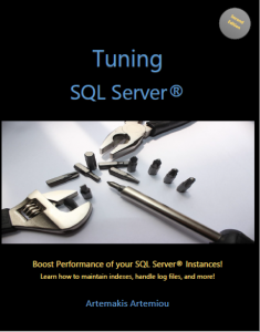 Tuning SQL Server - eBook by Microsoft Data Platform MVP Artemakis Artemiou