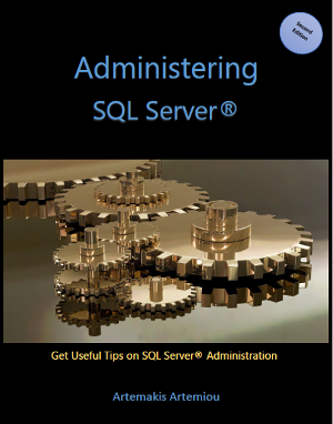 Administering SQL Server (eBook) - For the SQL DBA